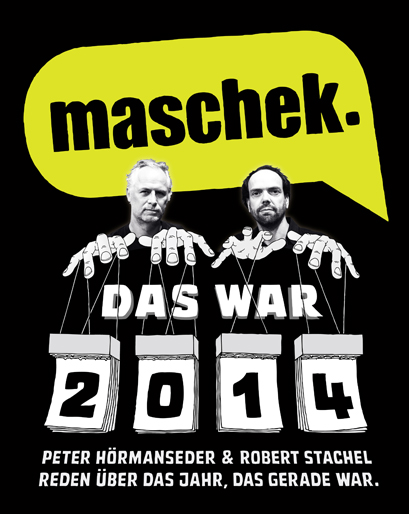 maschek DW2014 motiv final 01 409x514 rgb Das war 2014   Pressematerial